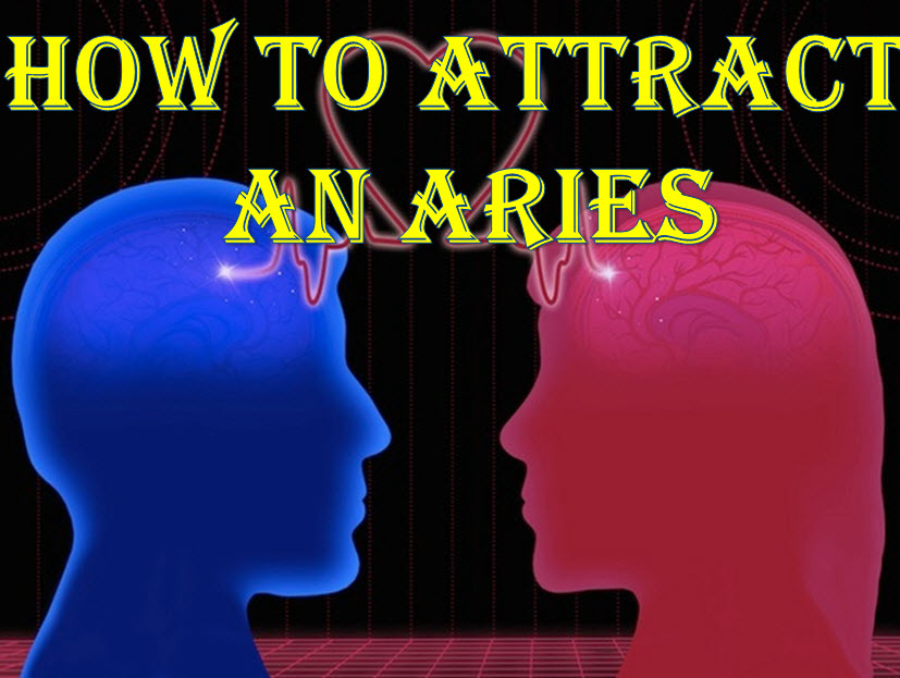 3 Easy Tips & Strategies To Attract An Aries Man Or Woman